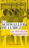R-A Schwaller de Lubicz - Le miracle égyptien.