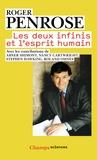 Roger Penrose - Les deux infinis et l'esprit humain.