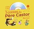 Père Castor - 3 contes du Père Castor à écouter dès 3 ans - Roule Galette ; Poule Rousse ; La plus mignonne des petites souris. 1 CD audio