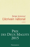 L'Ecrivain national / Serge Joncour | Joncour, Serge (1961-....)