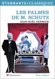 Jean-Noël Fenwick - Les palmes de M. Schutz.
