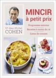 Jean-Michel Cohen - Mincir à petit prix.