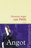 Les petits : roman / Christine Angot | Angot, Christine (1959-....). Auteur