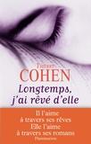 Longtemps, j'ai rêvé d'elle / Thierry Cohen | Cohen, Thierry (1962-....)