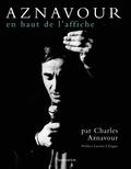 Charles Aznavour - Charles Aznavour - En haut de l'affiche.