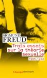 Sigmund Freud - Trois essais sur la théorie sexuelle 1905-1924.