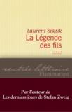Laurent Seksik - La légende des fils.