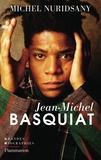 Jean-Michel Basquiat / Michel Nuridsany | Nuridsany, Michel (1938-....). Auteur