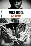 Mike Nicol - Vengeance Tome 1 : La dette.
