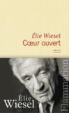 Elie Wiesel - Coeur ouvert.