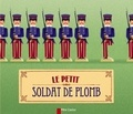 Andersen et Henri Meunier - Le petit soldat de plomb.