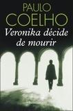 Paulo Coelho - Véronika décide de mourir.