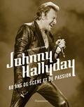 Jean-François Chenut - Johnny Hallyday - 60 ans de scène et de passion.