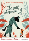 Jean-Claude Grumberg - Le Petit Chaperon Uf.