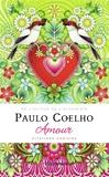 Paulo Coelho - Amour - Citations choisies.