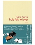 Julien Capron - Trois fois le loyer.