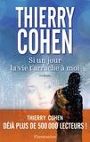 Si un jour la vie t'arrache à moi / Thierry Cohen | Cohen, Thierry (1962-....)