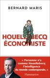 Houellebecq économiste / Bernard Maris   Maris, Bernard (1946-2015). Auteur