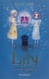 Holly Webb - Lily Tome 4 : Lily et la prophétie.