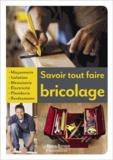 Savoir tout faire bricolage / Michel Beauvais   Beauvais, Michel