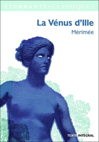 Prosper Mérimée - La Vénus d'Ille.