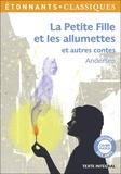 Hans Christian Andersen - La petite fille et les allumettes - Et autres contes.
