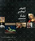 Laurence Des Cars - Louvre Abu Dhabi - Naissance d'un musée, édition en arabe.