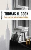 Thomas-H Cook - Le secret des tranchées.
