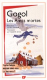 Nicolas Gogol - Les Ames mortes.