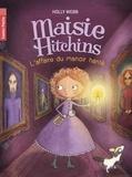 Holly Webb - Maisie Hitchins Tome 3 : L'affaire du manoir hanté.