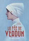 La fée de Verdun / Philippe Nessmann | Nessmann, Philippe (1967-....). Auteur
