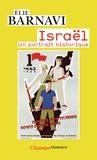 Elie Barnavi - Israël - Un portrait historique.