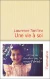 Laurence Tardieu - Une vie à soi.