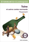 Guy de Maupassant - Toine et autres contes normands.
