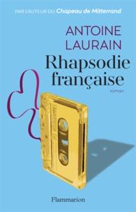 Antoine Laurain - Rhapsodie française.