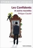 Philippe Claudel - Les confidents et autres nouvelles.