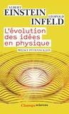 L'évolution des idées en physique : Des premiers concepts aux théories de la relativité et des quanta / Albert Einstein, Léopold Infeld | Einstein, Albert (1879-1955). Auteur