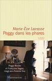 Peggy dans les phares : roman / Mary-Ève Lacasse | Lacasse, Marie-Ève (1982-....). Auteur