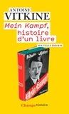 Antoine Vitkine - Mein Kampf - Histoire d'un livre.