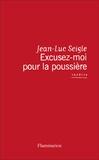 Jean-Luc Seigle - Excusez-moi pour la poussière - Le testament joyeux de Dorothy Parker.