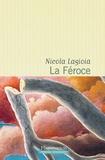 Nicola Lagioia - La féroce.