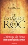Denis Marquet - Le testament du roc.