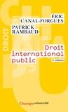 Eric Canal-Forgues et Patrick Rambaud - Droit international public.