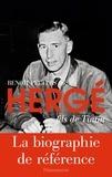 Benoît Peeters - Hergé, fils de Tintin.