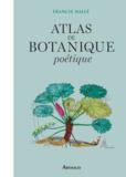 Francis Hallé - Atlas de botanique poétique.