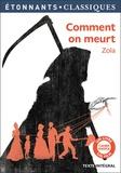 Emile Zola - Comment on meurt.