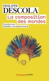 Philippe Descola - La composition des mondes.