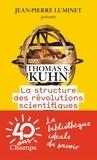 Thomas Samuel Kuhn - La structure des révolutions scientifiques.