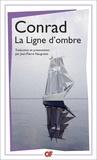Joseph Conrad - La ligne d'ombre - Une confession.