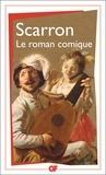 Paul Scarron - Le roman comique.